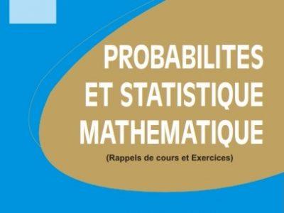 PROBABILITES ET STATISTIQUE MATHEMATIQUE